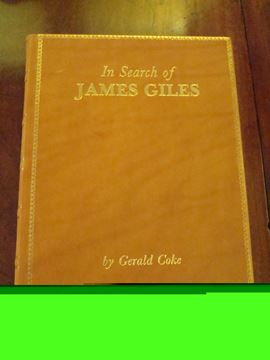 Gerald Coke, In Search of James Giles